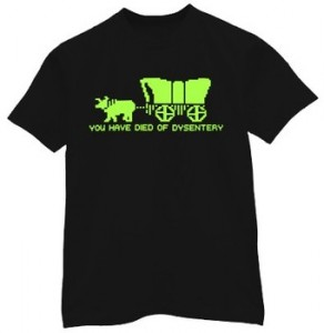 Oregon Trail Game - Died of Dysentery Shirt